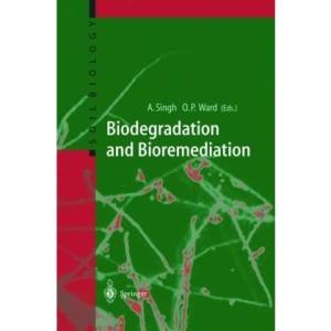 Biodegradation and Bioremediation: Vol 2 (Soil Biology)