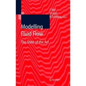 Modelling Fluid Flow: The State of the Art