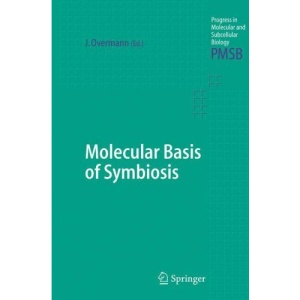 Molecular Basis of Symbiosis: 41 (Progress in Molecular and Subcellular Biology)
