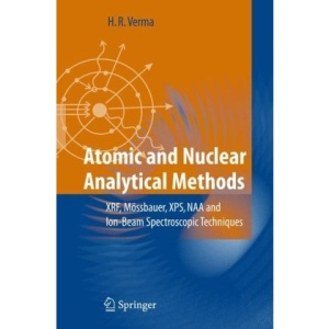 Atomic and Nuclear Analytical Methods: XRF, Mössbauer, XPS, NAA and Ion-Beam Spectroscopic Techniques: XRF, Mossbauer XPS, NAA and Ion-Beam Spectroscopic Techniques