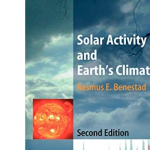 Solar Activity and Earth's Climate (Springer Praxis Books / Environmental Sciences)