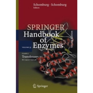 Class 2  Transferases VI: 2.4.2.1 - 2.5.1.30 (Springer Handbook of Enzymes)