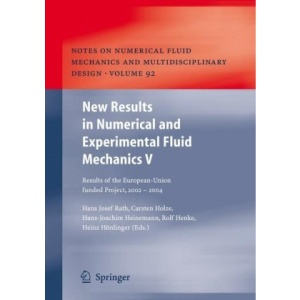 New Results in Numerical and Experimental Fluid Mechanics V: Contributions to the 14th STAB/DGLR Symposium Bremen, Germany 2004: v. 5 (Notes on Numerical Fluid Mechanics and Multidisciplinary Design)