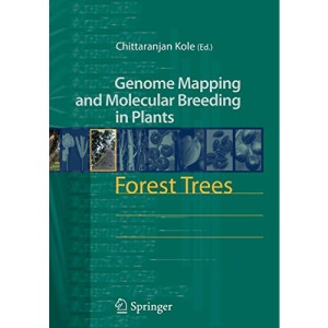 Forest Trees (Genome Mapping and Molecular Breeding in Plants): 7