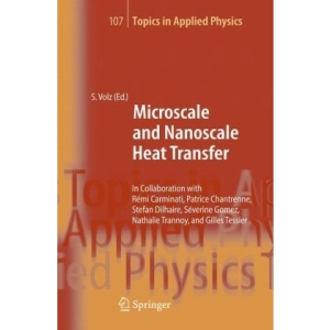 Microscale and Nanoscale Heat Transfer (Topics in Applied Physics)