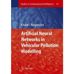 Artificial Neural Networks in Vehicular Pollution Modelling (Studies in Computational Intelligence)