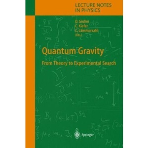 Quantum Gravity: From Theory to Experimental Search (Lecture Notes in Physics)