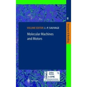 Molecular Machines and Motors (Structure and Bonding)