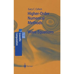 Higher Order Numerical Methods for Transient Wave Equations (Scientific Computation)