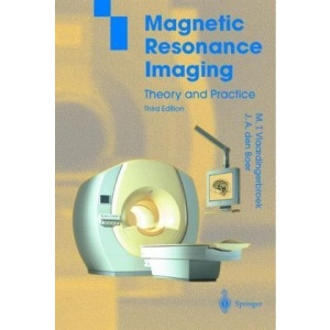 Magnetic Resonance Imaging: Theory and Practice (Physics and Astronomy Online Library)