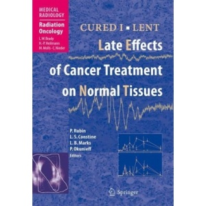 CURED I - LENT Late Effects of Cancer Treatment on Normal Tissues (Medical Radiology / Radiation Oncology)