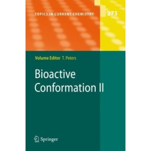 Bioactive Conformation II: v. 2 (Topics in Current Chemistry)