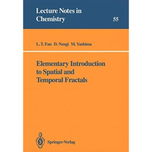 Elementary Introduction to Spatial and Temporal Fractals: 55 (Lecture Notes in Chemistry)