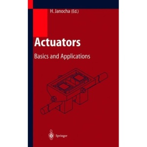 Actuators: Basics and Applications