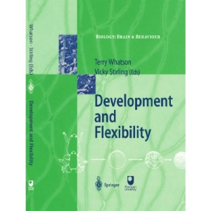 Development and Flexibility (Biology: Brain and Behaviour)