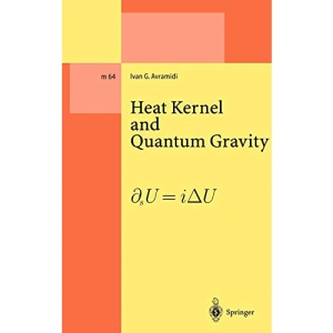 Heat Kernel and Quantum Gravity: 64 (Lecture Notes in Physics Monographs)