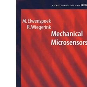 Mechanical Microsensors (Microtechnology and MEMS)