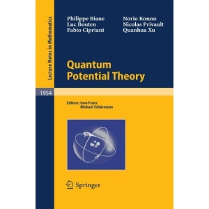 Quantum Potential Theory (Lecture Notes in Mathematics)