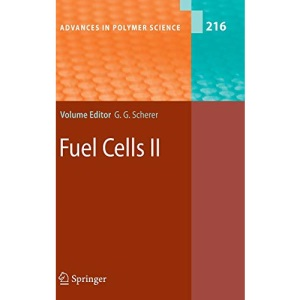 Fuel Cells II: No. 2 (Advances in Polymer Science)