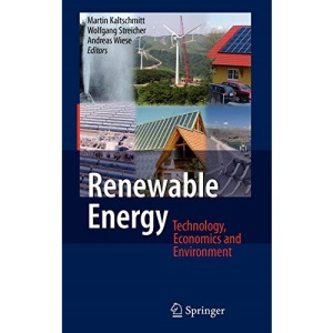 Renewable Energy: Technology, Economics and Environment