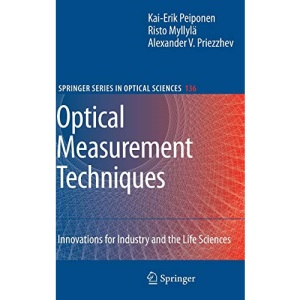 Optical Measurement Techniques: Innovations for Industry and the Life Sciences (Springer Series in Optical Sciences)