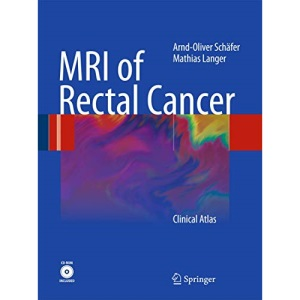 MRI of Rectal Cancer: Clinical Atlas