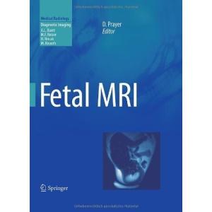 Fetal MRI (Medical Radiology / Diagnostic Imaging)
