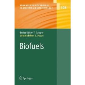 Biofuels (Advances in Biochemical Engineering   Biotechnology)