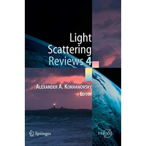 Light Scattering Reviews 4: Single Light Scattering and Radiative Transfer: No. 4 (Springer Praxis Books / Environmental Sciences)