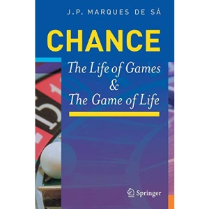 Chance: The Life of Games & the Game of Life: The Life of Games and the Game of Life