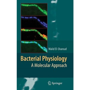 Bacterial Physiology: A Molecular Approach