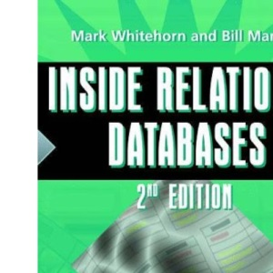 Inside Relational Databases: with examples in Access