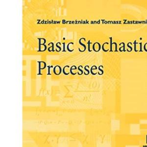 Basic Stochastic Processes: A Course Through Exercises (Springer Undergraduate Mathematics Series)