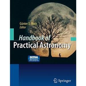 Handbook of Practical Astronomy
