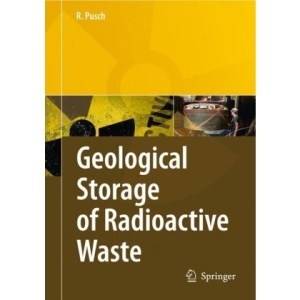 Geological Storage of Highly Radioactive Waste: Current Concepts and Plans for Radioactive Waste Disposal