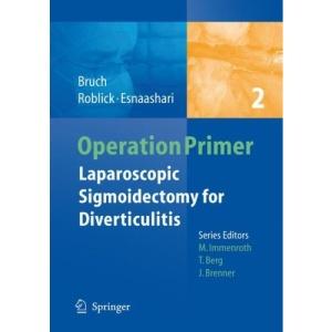 Laparoscopic Sigmoidectomy for Diverticulitis (Operation Primers)