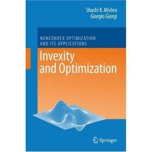 Invexity and Optimization (Nonconvex Optimization and Its Applications)