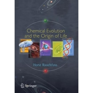 Chemical Evolution and the Origin of Life