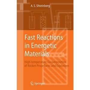 Fast Reactions in Energetic Materials: High-Temperature Decomposition of Rocket Propellants and Explosives
