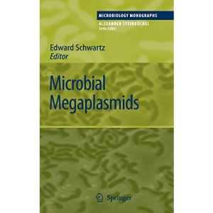 Microbial Megaplasmids: 11 (Microbiology Monographs)