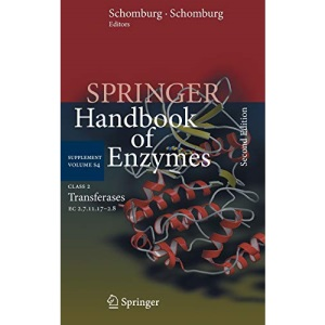 Class 2 Transferases: EC 2.7.11.17-2.8 (Springer Handbook of Enzymes)