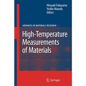 High-Temperature Measurements of Materials (Advances in Materials Research)