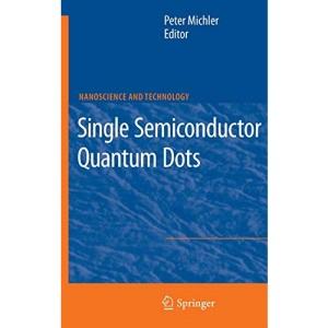 Single Semiconductor Quantum Dots (NanoScience and Technology)