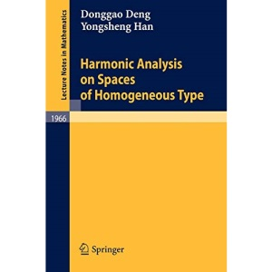 Harmonic Analysis on Spaces of Homogeneous Type (Lecture Notes in Mathematics)