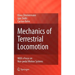 Mechanics of Terrestrial Locomotion: With a Focus on Non-pedal Motion Systems