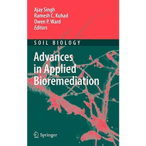 Advances in Applied Bioremediation: 17 (Soil Biology)
