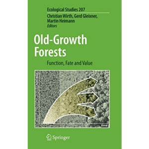 Old-Growth Forests: Function, Fate and Value (Ecological Studies)