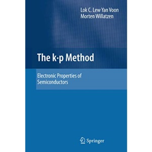 The k p Method: Electronic Properties of Semiconductors