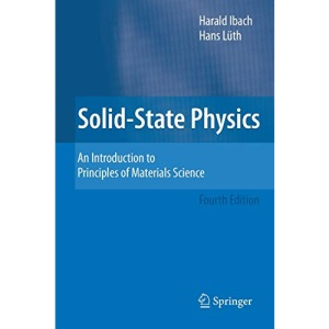 Solid-State Physics: An Introduction to Principles of Materials Science (Advanced Texts in Physics (Paperback))