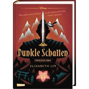 Disney - Twisted Tales: Dunkle Schatten: Was wäre, wenn Mulan in die Unterwelt hätte reisen müssen?